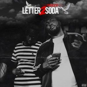 Peezy - Letter 2 Soda